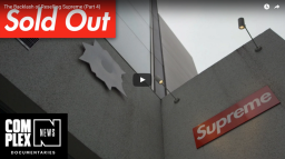 Sold Out – The Backlash of Reselling Supreme (Part 4)