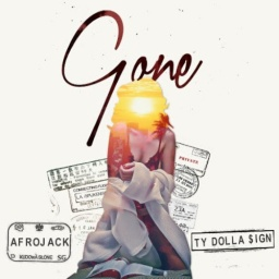 "Afrojack Feat. Ty Dolla $ign – ""Gone"""